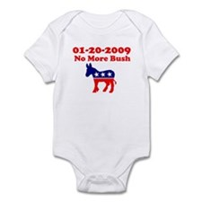 NO MORE BUSH 01-20-2009 END O Infant Bodysuit