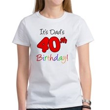 Dads 40th Birthday Tee