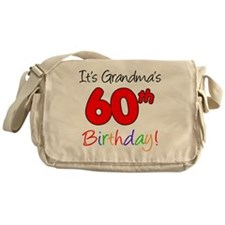 Its Grandmas 60th Birthday Messenger Bag