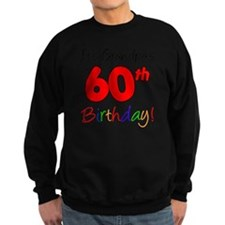 Its Grandpas 60th Birthday Sweatshirt