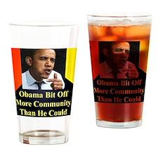 ObamaBitOff11p Drinking Glass