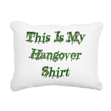 Hangover Shirt green Rectangular Canvas Pillow