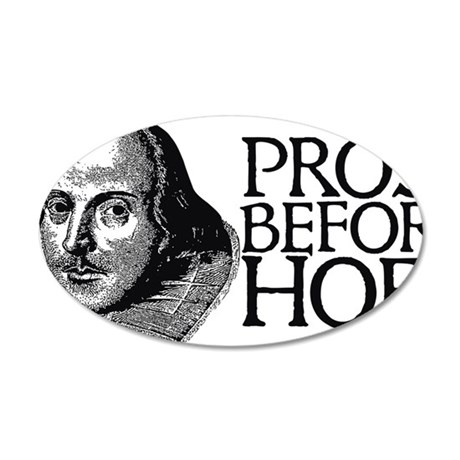prosebeforehoes02 35x21 Oval Wall Decal