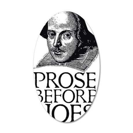 prosebeforehoes01 35x21 Oval Wall Decal