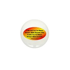 Dance Better than Myself Mini Button (10 pack)