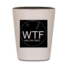 WTF_2_25_button Shot Glass