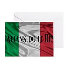Italians do it best! Greeting Card