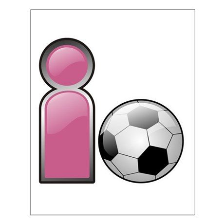 I play Soccer - Pink Small Poster