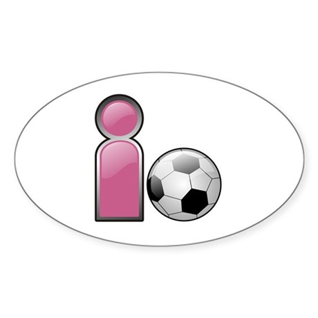 I play Soccer - Pink Oval Sticker