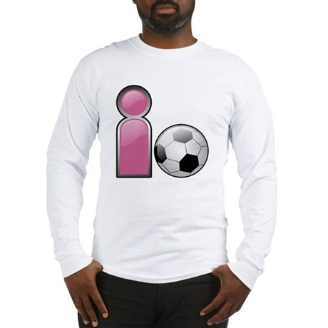 I play Soccer - Pink Long Sleeve T-Shirt