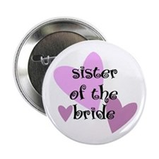 Sister of the Bride Button