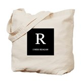 I Miss Reagan Tote Bag