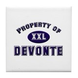 Property of devonte Tile Coaster