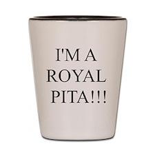 Im a royal Shot Glass