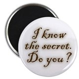 "Know The Secret 2.25"" Magnet (100 pack)"