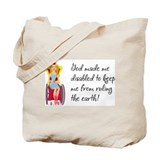 God Made Me Disabled... Tote Bag