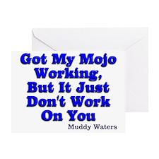 Got My Mojo Working Greeting Card