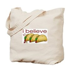 I believe in Tacos Tote Bag