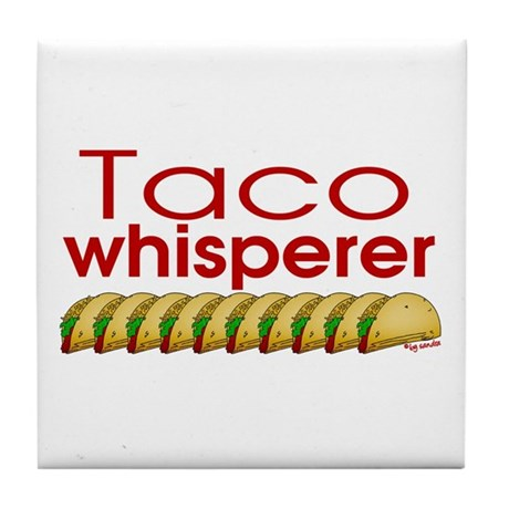 Taco Whisperer Tile Coaster