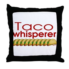 Taco Whisperer Throw Pillow