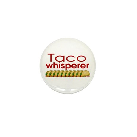 Taco Whisperer Mini Button (100 pack)