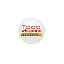 Taco Whisperer Mini Button (10 pack)