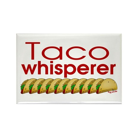 Taco Whisperer Rectangle Magnet