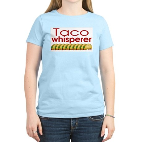 Taco Whisperer Women's Light T-Shirt