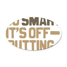 off-putting Oval Car Magnet