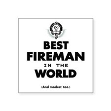 The Best in the World – Fireman Sticker
