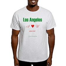 LosAngeles_10x10_ILoveUMore T-Shirt