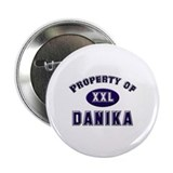 Property of danika Button