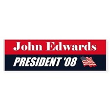 JOHN EDWARDS FOR PRESIDENT BU Bumper Bumper Sticker