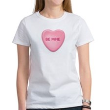 BE MINE candy heart Tee
