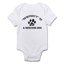 """Pawperty"" of a Rescued Dog Infant Bodysuit"