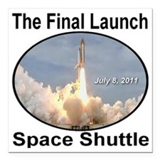 "space_shuttle_the_final_ Square Car Magnet 3"" x 3"""