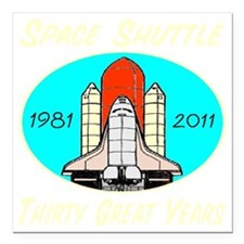 "space_shuttle_30greatyea Square Car Magnet 3"" x 3"""