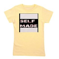 self made Girl's Tee