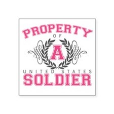 "propertyofasoldier2 Square Sticker 3"" x 3"""