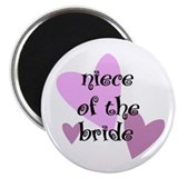 Niece of the Bride Magnet