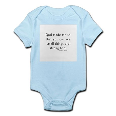 preemie saying c barbara brow Infant Bodysuit