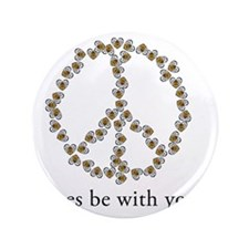 "Bees be with you (Peace) 3.5"" Button"