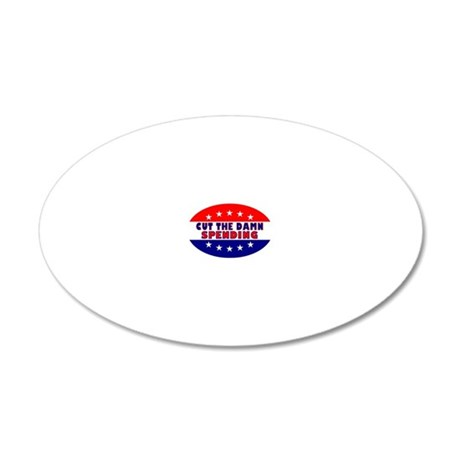 OvalStickerCutTheDamnSpendin 20x12 Oval Wall Decal