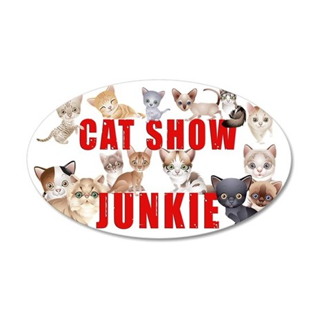 cat show junkie large car ma 35x21 Oval Wall Decal