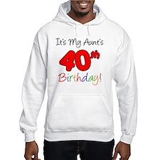 Aunts 40th Birthday Jumper Hoody