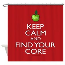 Keep Calm and Find Your Core Pilates Shower Curtai