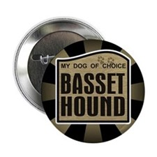 "Basset Hound Dog Choice Lover 2.25"" Button (10 pac"