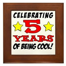 Celebrating 5 Years Cool Framed Tile