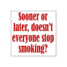 """smoking2 Square Sticker 3"""" x 3"""""""