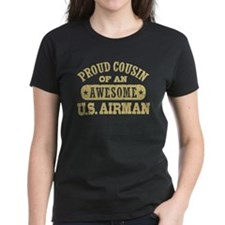 Proud Cousin of an Awesome US Airman Tee